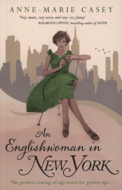 Anne-Marie Casey - An Englishwomen in New York