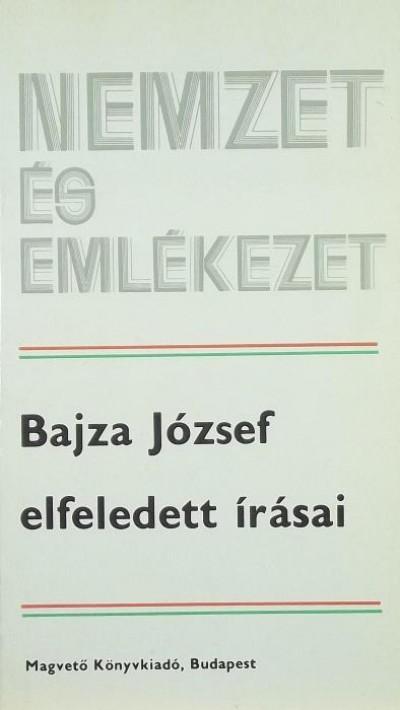 Bajza József - Bajza József elfeledett írásai