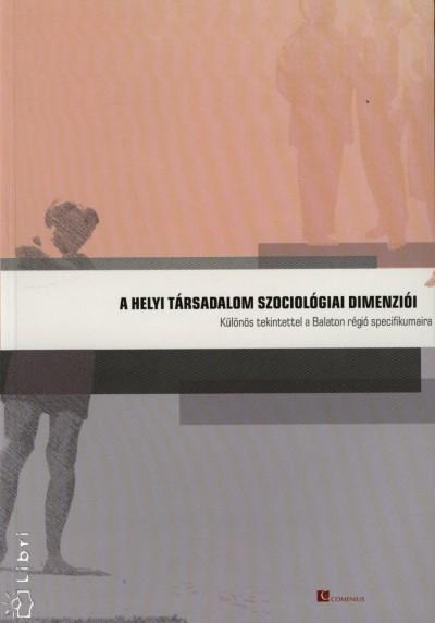 - A helyi társadalom szociológiai dimenziói