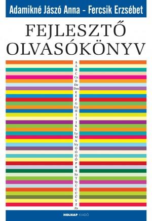 Adamikn� J�sz� Anna - Fercsik Erzs�bet - Fejleszt� olvas�k�nyv