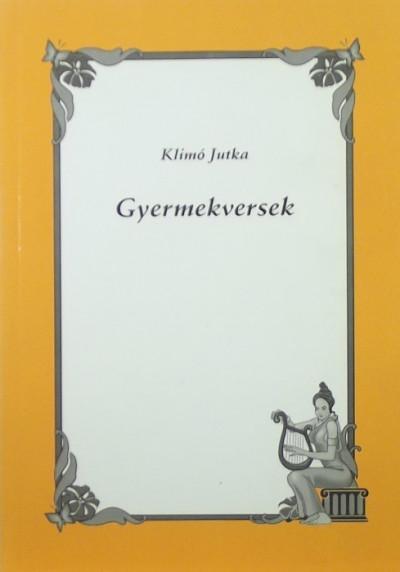 Klimó Jutka - Gyermekversek