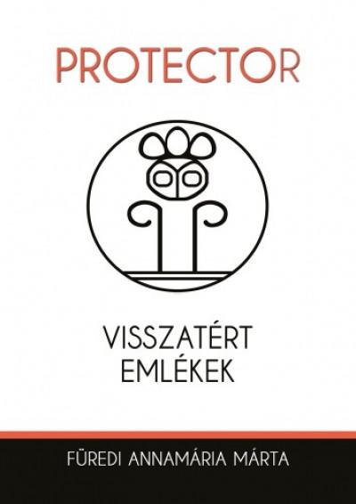 Annamária Füredi - Protector - Visszatért emlékek