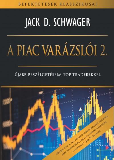 Jack D. Schwager - A piac varázslói 2.