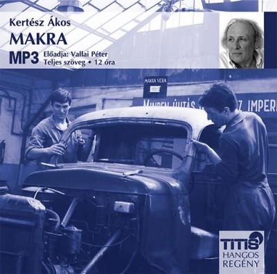 Kertész Ákos - Vallai Péter - Makra - Hangoskönyv - MP3