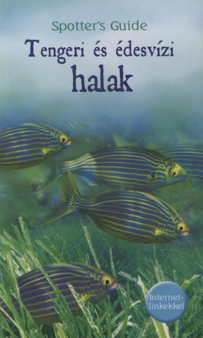 Phillip Clarke  (Szerk.) - Tengeri és édesvízi halak