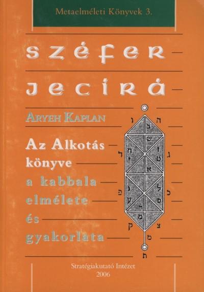 Aryeh Kaplan - Széfer jecírá
