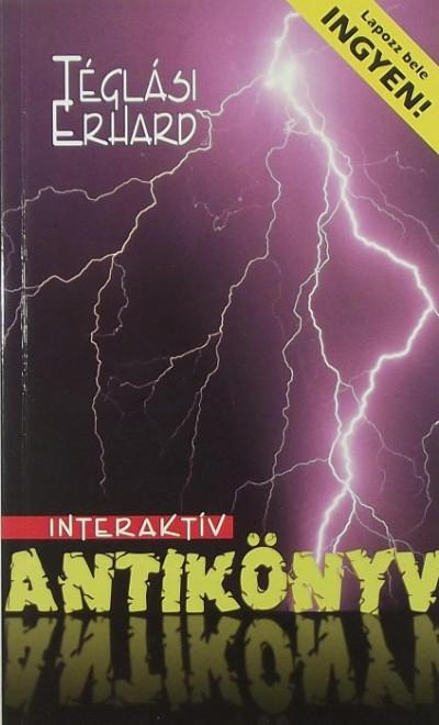 Téglási Erhard - Interaktív antikönyv