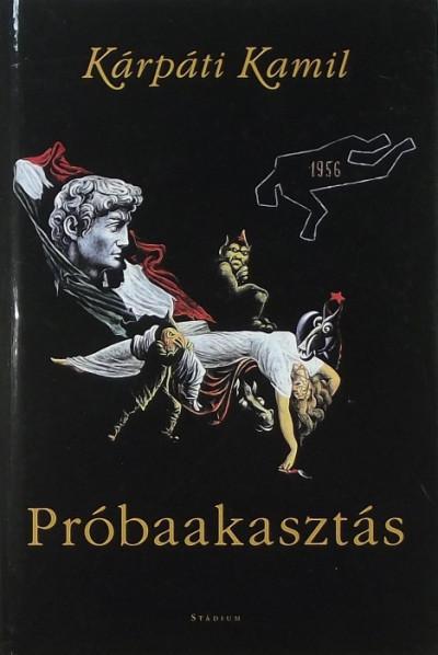 Kárpáti Kamil - Próbaakasztás
