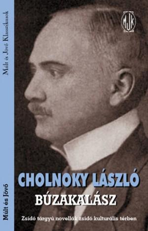 Cholnoky L�szl� - B�zakal�sz