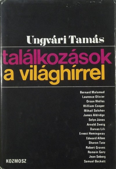 Ungvári Tamás - Találkozások a világhírrel