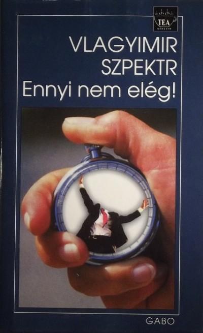 Vlagyimir Szpektr - Ennyi nem elég!