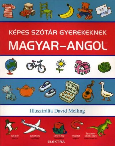 Neil Morris  (Szerk.) - Képes szótár gyerekeknek - Magyar-angol