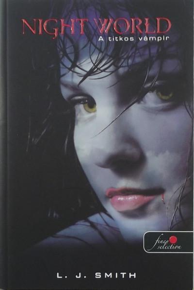 Lisa Jane Smith - Night World 1. - A titkos vámpír