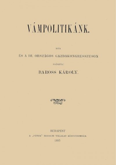 Baross Károly - Vámpolitikánk