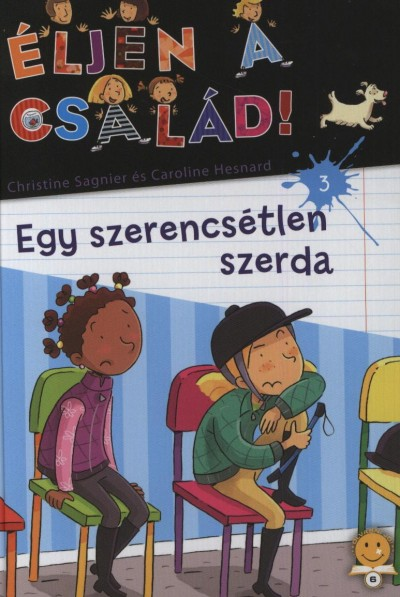 SAGNIER, CHRISTINE - HESNARD, CAROLINE - EGY SZERENCSÉTLEN SZERDA - ÉLJEN A CSALÁD! 3.