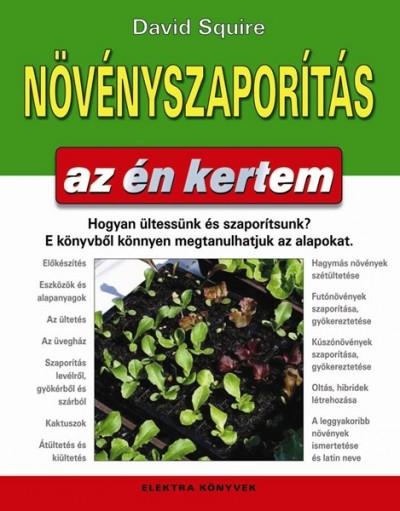 David Squire - Növényszaporítás