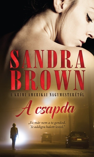 Sandra Brown - A csapda