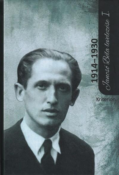 Cseke Péter - Jancsó Béla levelezése I. (1914-1930)