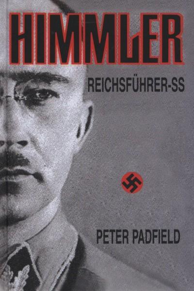 Peter Padfield - Himmler