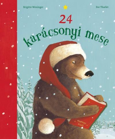 Brigitte Weninger - 24 karácsonyi mese