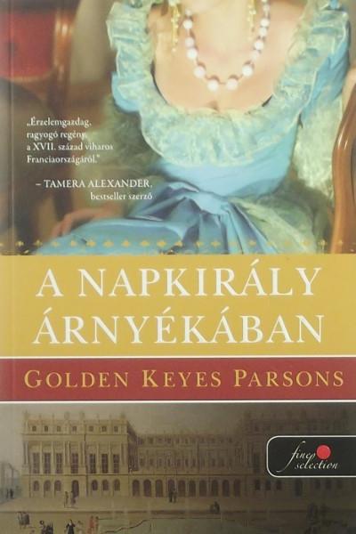 Golden Keyes Parsons - A napkirály árnyékában