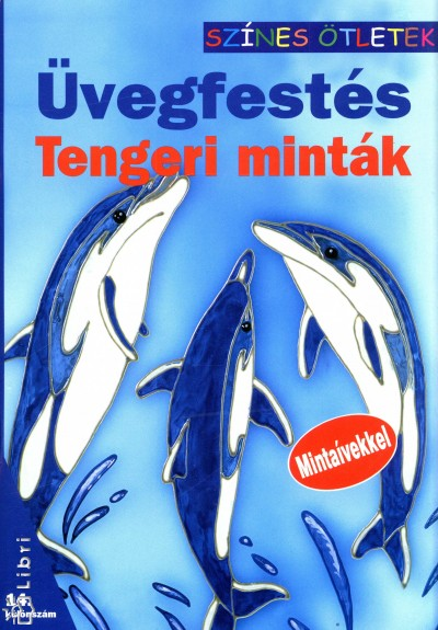 - Üvegfestés - Tengeri minták