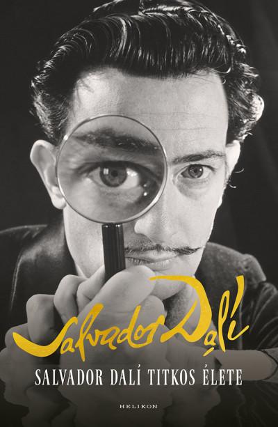 Salvador Dali - Salvador Dalí titkos élete
