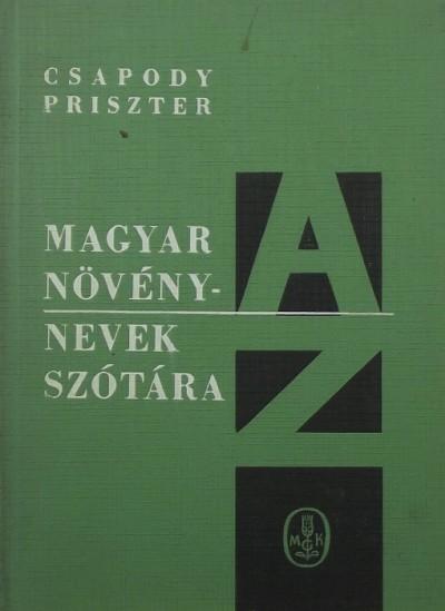 Csapody Vera - Priszter Szaniszló - Magyar növénynevek szótára