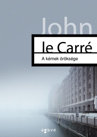 John La Carré - A kémek öröksége
