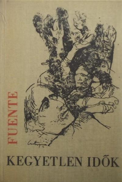 Pablo De La Fuente - Kegyetlen idők