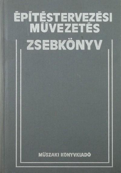 Mihálffy Loránd - Építéstervezési művezetés zsebkönyv
