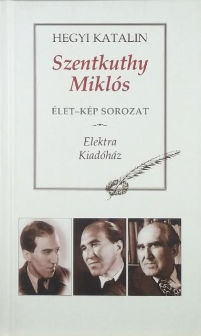 Hegyi Katalin - Szentkuthy Miklós
