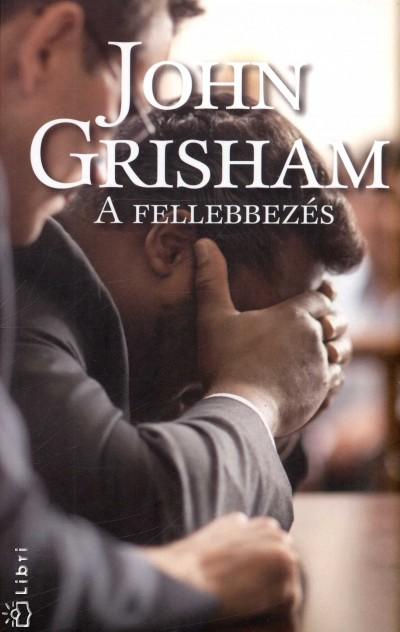 John Grisham - A fellebezés