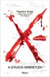 Keigo Higasino - X - A gyilkos ismeretlen