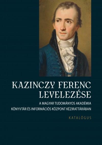 - Kazinczy Ferenc levelezése