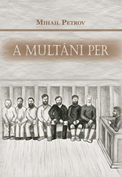 Mihail Petrov - A multáni per
