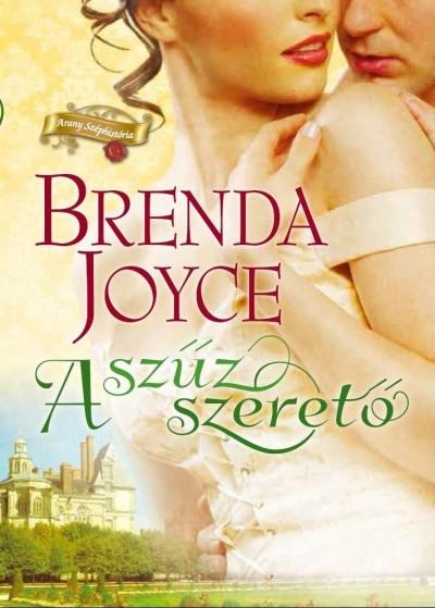 Brenda Joyce - A szűz szerető