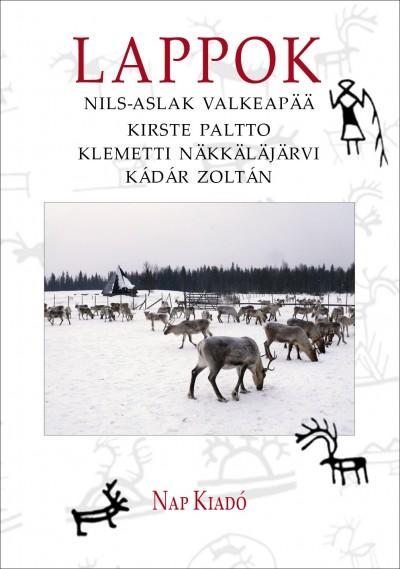 Kádár Zoltán - Klemetti Näkkäläjärvi - Kirste Paltto - Nils-Aslak Valkeapää - Lappok