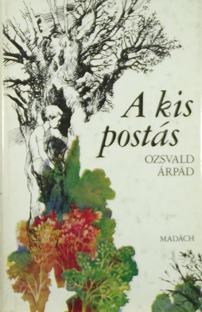 Ozsvald Árpád - A kis postás