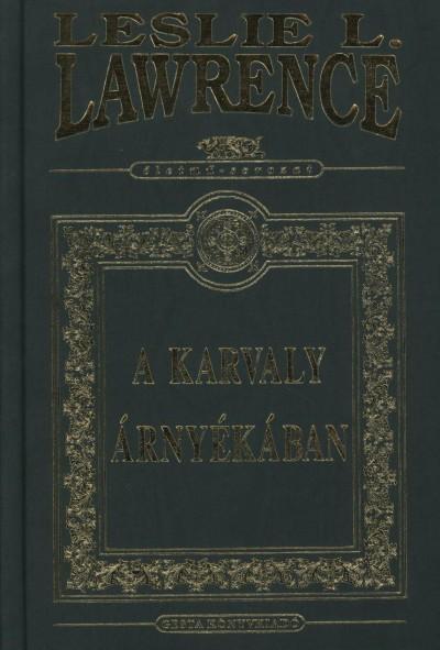 Leslie L. Lawrence - A karvaly árnyékában