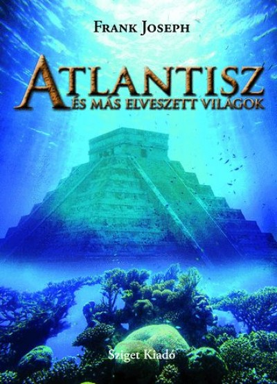Frank Joseph - Atlantisz