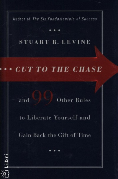 Stuart R. Levine - Cut to the Chase