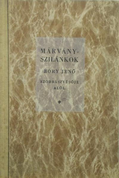 Bory Jenő - Márvány szilánkok (dedikált)