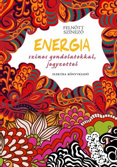 - Energia - színes gondolatokkal, jegyzettel