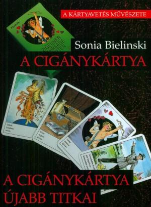 Sonia Bielinski - A cig�nyk�rtya - A cig�nyk�rtya �jabb titkai