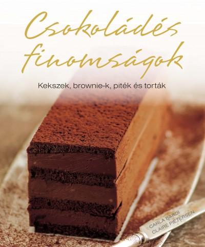 Carla Bardi - Claire Pietersen - Csokoládés finomságok