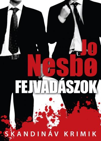 Jo Nesbo - Fejvadászok