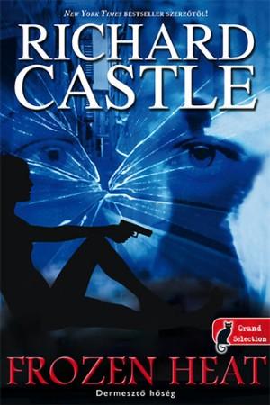 Richard Castle - Demeszt� h�s�g
