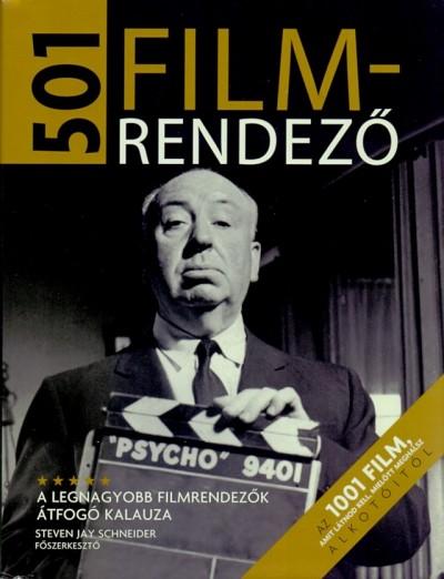Steven Jay Schneider  (Szerk.) - 501 filmrendező