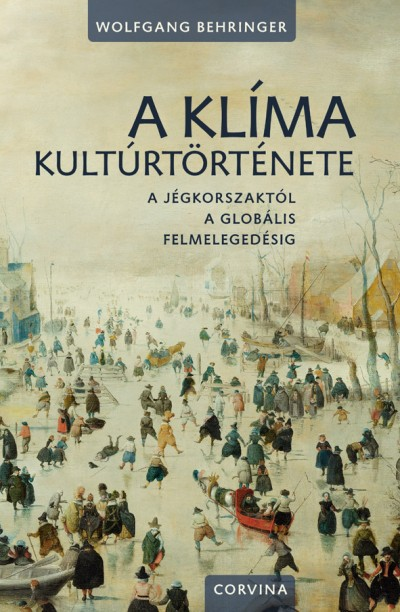 Wolfgang Behringer - A klíma kultúrtörténete